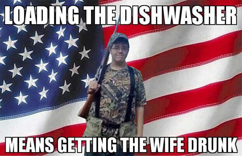 Loading The Dishwasher Means Getting The Wife Drunk!-12 Funny Redneck Memes That Will Make You Lol