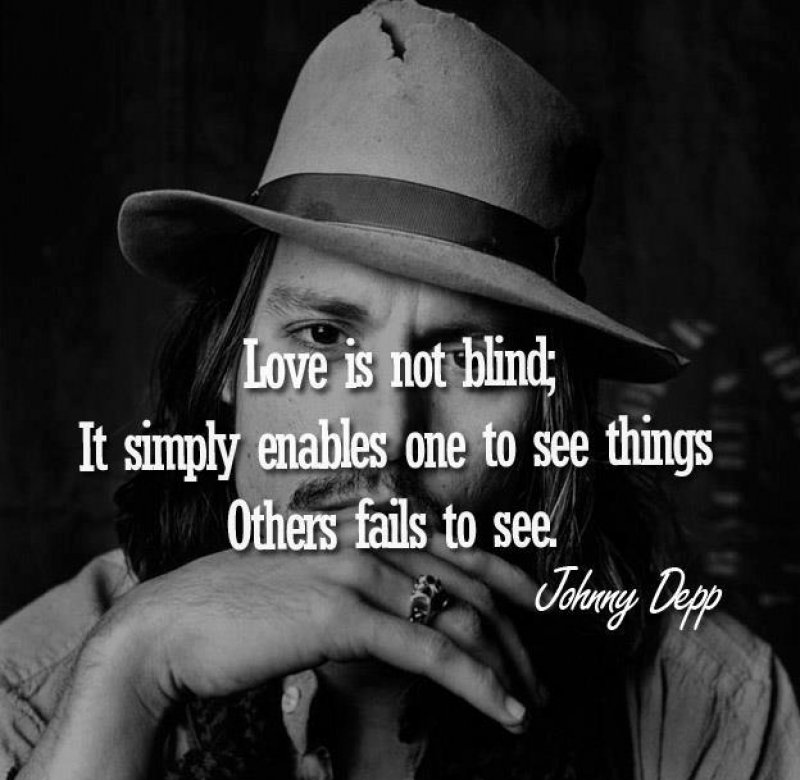 Love Is Not Blind!-12 Inspirational Johnny Depp Quotes