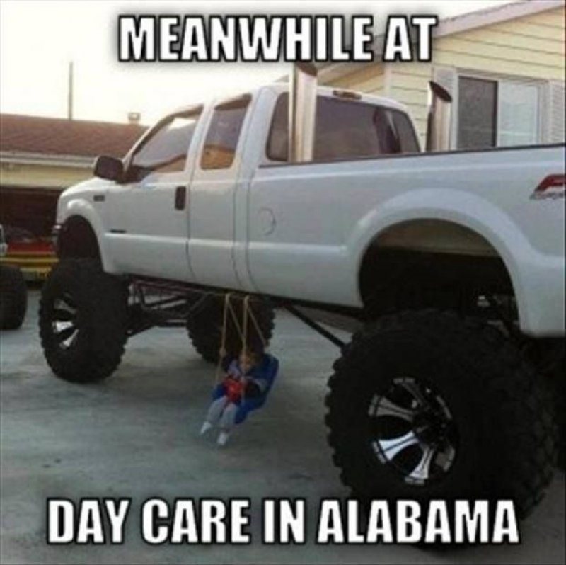 Meanwhile At A Daycare In Alabama-12 Funny Redneck Memes That Will Make You Lol