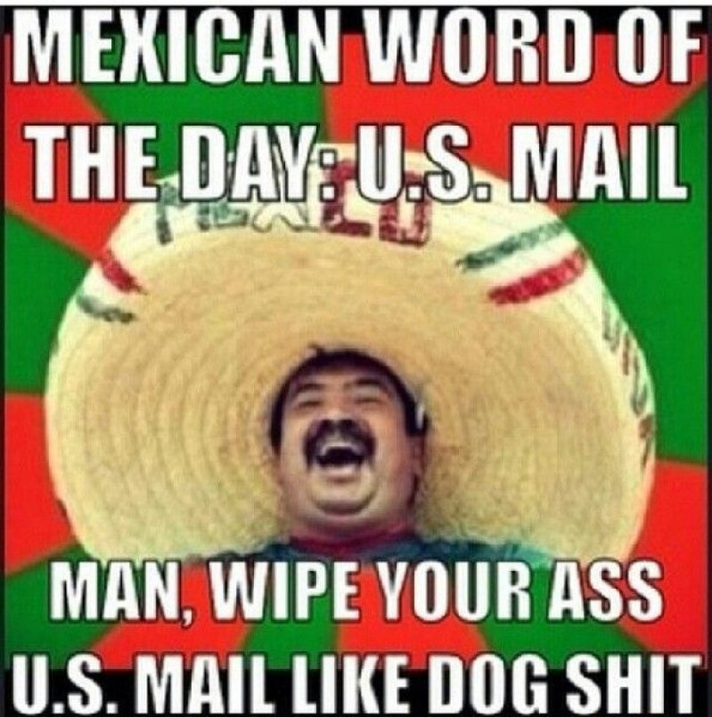 Mexican Word Of The Day: U.S. Mail-12 Funny Mexican Word Of The Day Memes