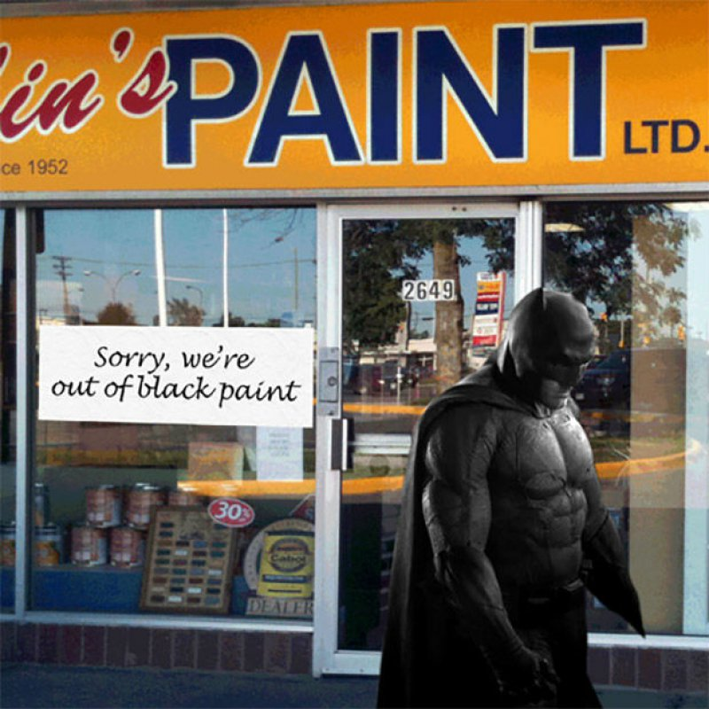 Sorry, We Are Out Of Black Paint-12 Funny Batman Memes That Will Make You Lol