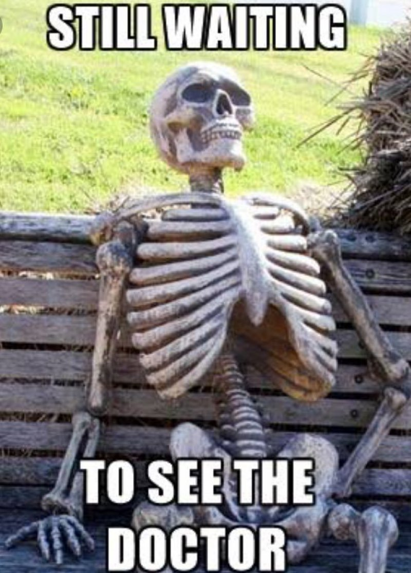 Still Waiting To See The Doctor!-12 Funny Waiting Skeleton Memes