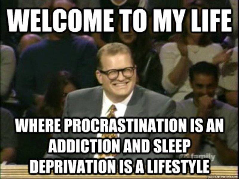 Sums Up The Life Of An Average Modern Day Person!-12 Funny Sleep Memes That Will Make Your Day