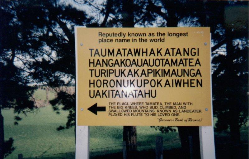 Taumatawhakatangihangakoauauotamateaturipukakapikimaungahoronukupokaiwhenuakitanatahu-12 Longest Place Names In The World