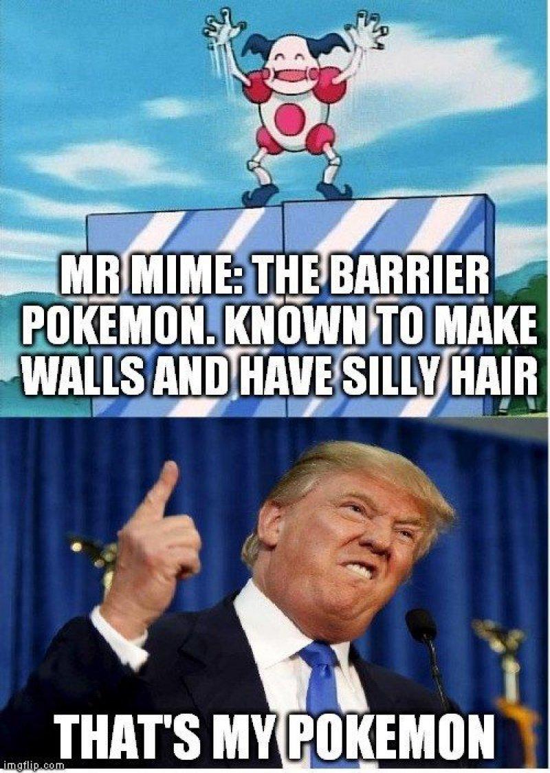 That's Trump Pokemon-12 Hilarious Pokémon Memes That Will Make Your Day