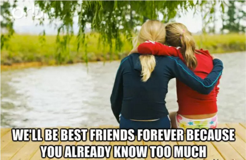 The Number One Reason Why You Should Never Leave Your Freind-12 Best Friend Memes That Will Make You Say So Us