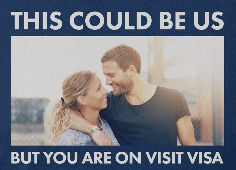 This Could Be Us, But You Are On Visit Visa! -12 Funny This Could Be Us Memes