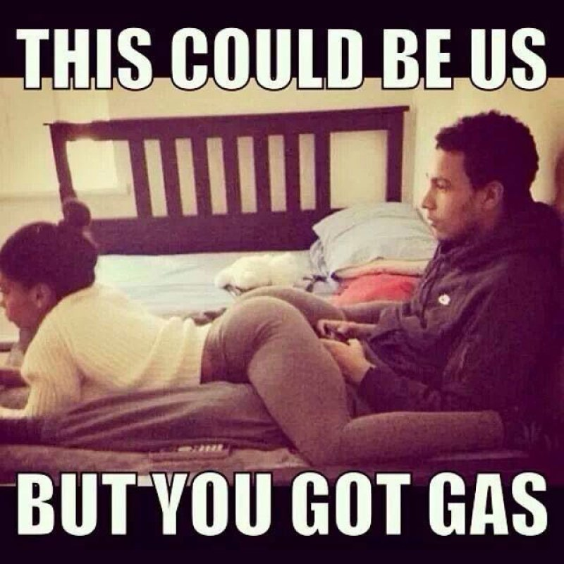 This Could Be Us, But You Got Gas! -12 Funny This Could Be Us Memes