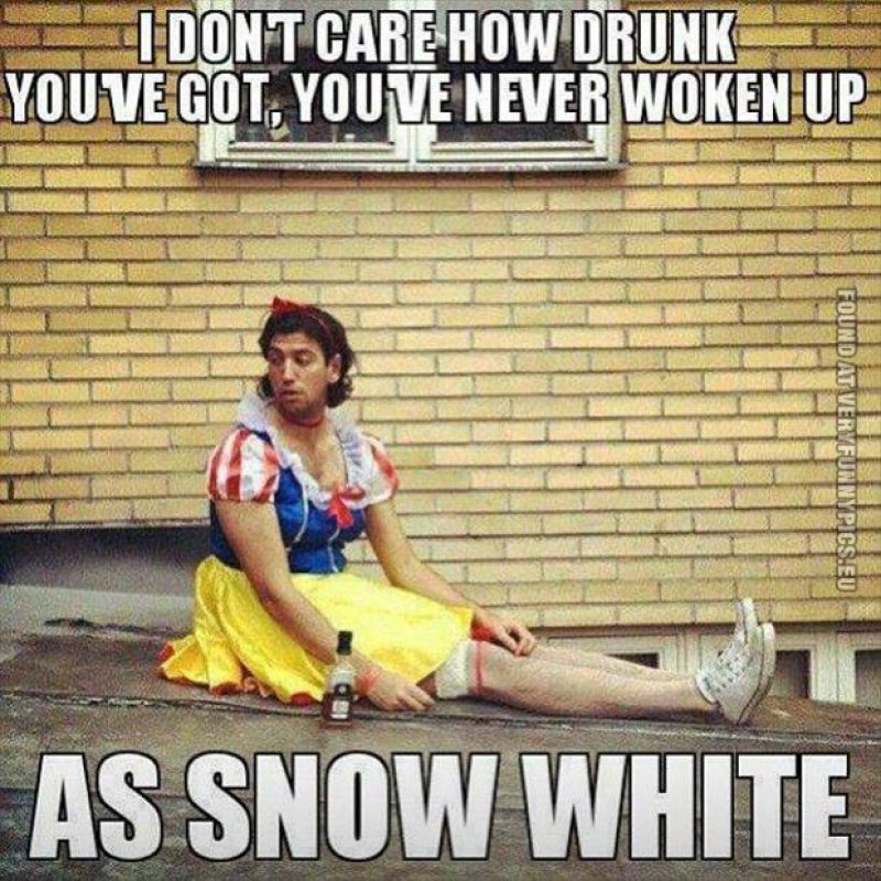 This Snow White Guy-12 Hilarious Drinking Memes That Are Sure To Make You Laugh
