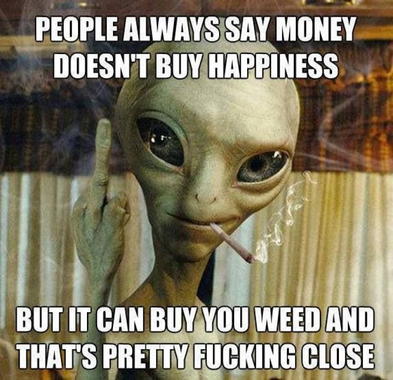 Weed Is Happiness!-12 Funny Weed Memes That Are Sure To Get Your Sense Of Humor High