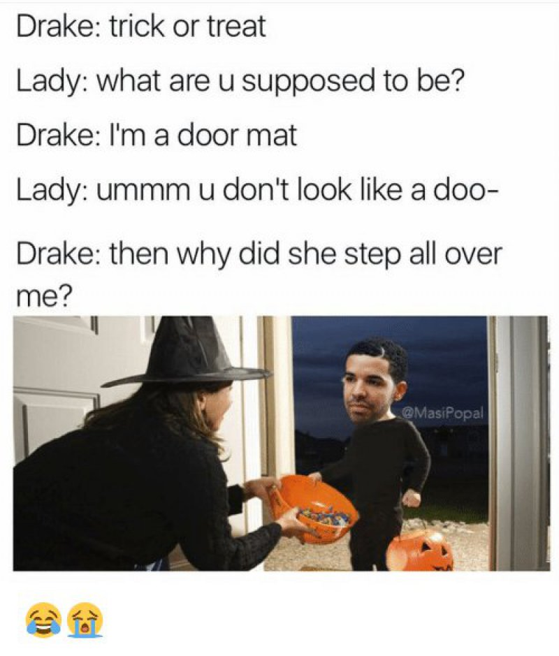 Why Did She Step All Over Me?-12 Hilarious Drake Memes That Will Make You Sad And Then Laugh