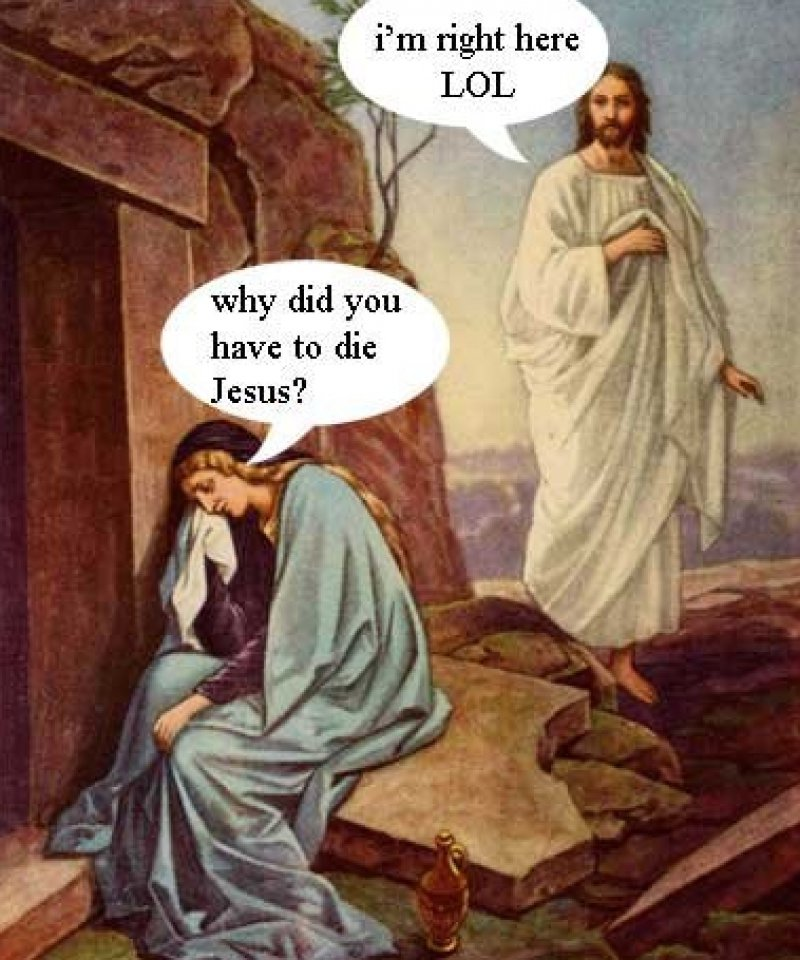 Why Did You Have To Die Jesus?-12 Funny Jesus Memes That Will Make You Lol