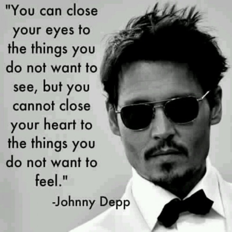 You Can't Close Your Heart-12 Inspirational Johnny Depp Quotes