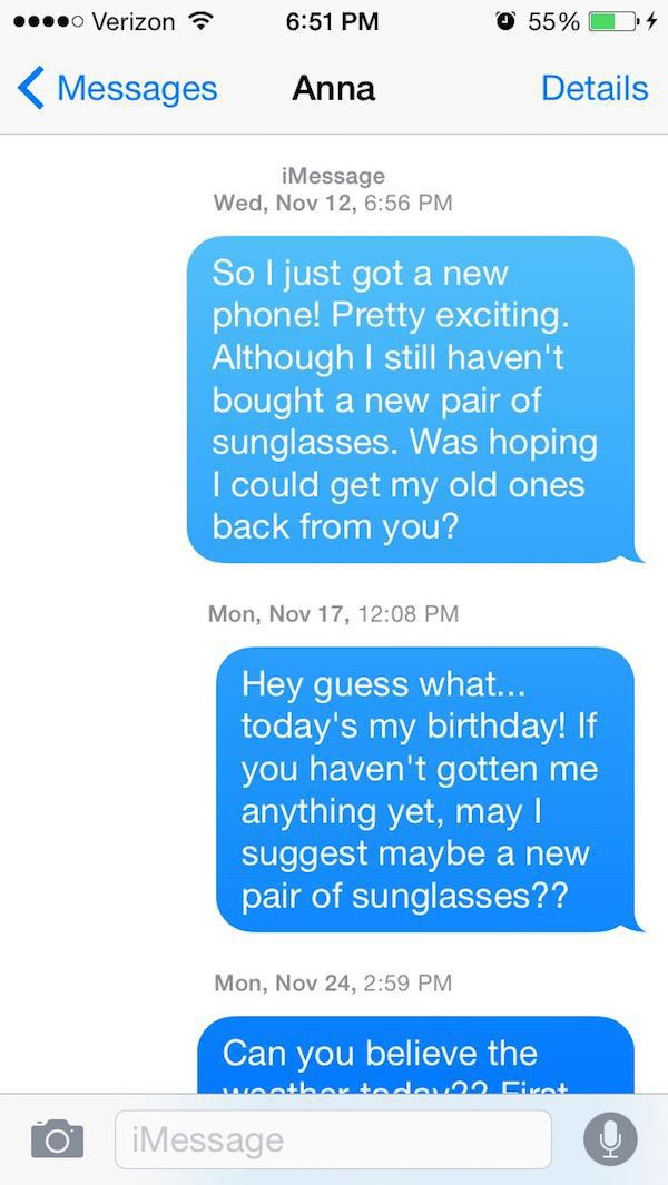 Asking His Sunglasses Back as a Birthday Gift-Guy Whose Sunglasses Got Stolen After A One Nightstand Texts The Girl For A Year.