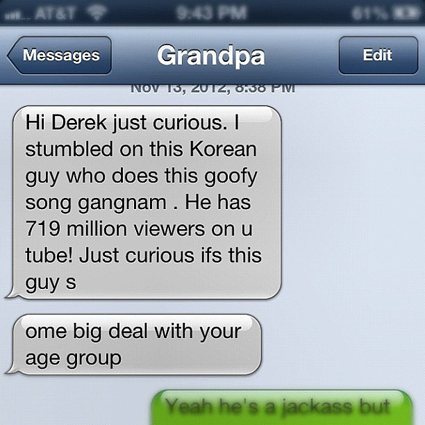Grandpa Learns About Psy-15 Hilarious Texts From Grandparents