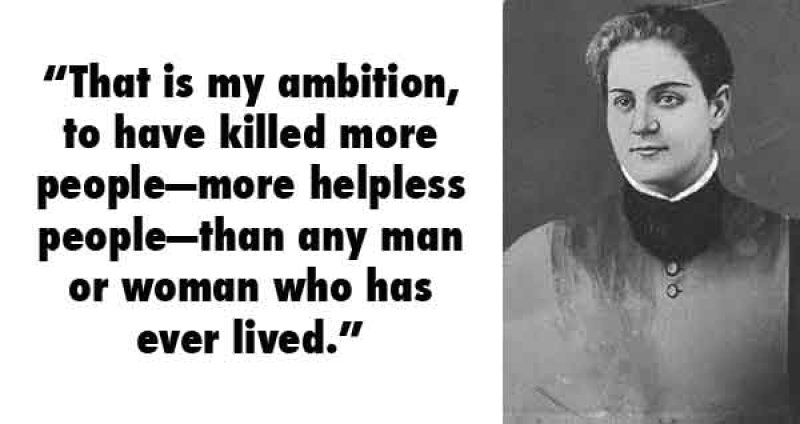 Jane Toppan, USA (1857 - 1938) -15 Serial Killer Quotes That Will Give Chills Down Your Spine