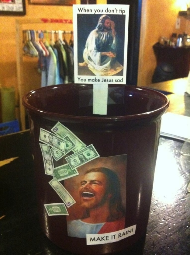 Hitting Right on Religious Sentiments-15 Funniest Tip Jars You'll Ever See