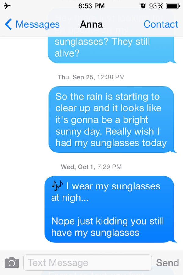 He Texted Her Back Immediately-Guy Whose Sunglasses Got Stolen After A One Nightstand Texts The Girl For A Year.