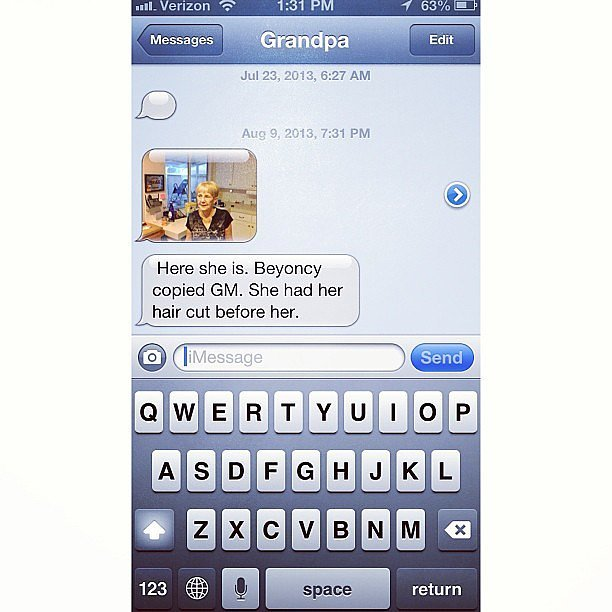 Beyonce Copied His Wife's Hairstyle-15 Hilarious Texts From Grandparents
