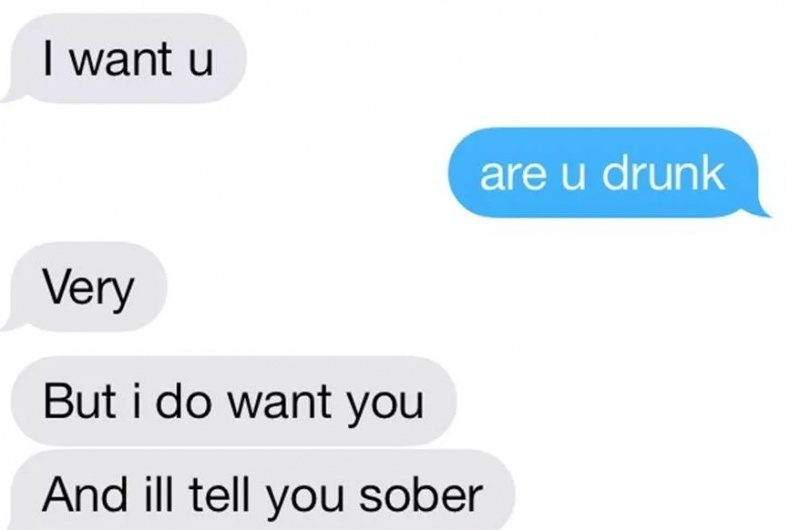 """I Want You"" – A Popular Drunk Text-15 Funniest Drunk Texts That Will Make You Lol"