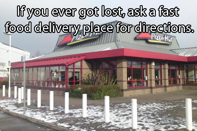 When Lost, Ask a Fast Food Restaurant for Directions-Travel Hacks To Simplify Your Trips