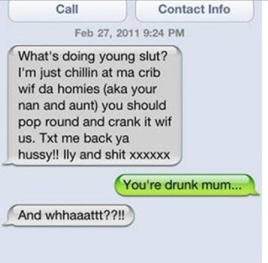 This Ghetto Mom-15 Funniest Drunk Texts That Will Make You Lol