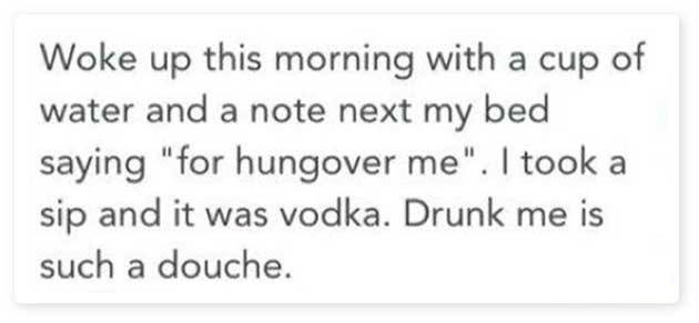 This Funny Guy Who Treats Hangover with Vodka-15 Hilarious Facebook Drunk Posts