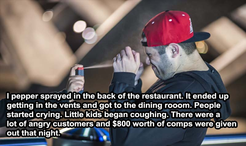 This Pepper Spray Incident-15 Servers Reveal The Craziest Things That Happened In Restaurants