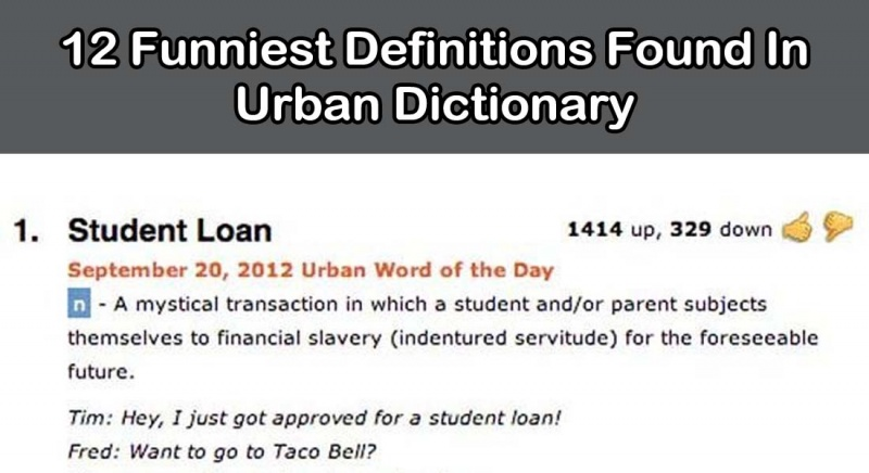 12 Funniest Definitions Found On Urban Dictionary