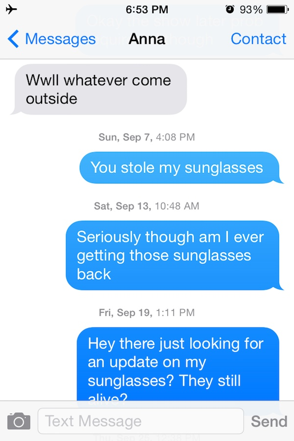 This is How it All Begin-Guy Whose Sunglasses Got Stolen After A One Nightstand Texts The Girl For A Year.