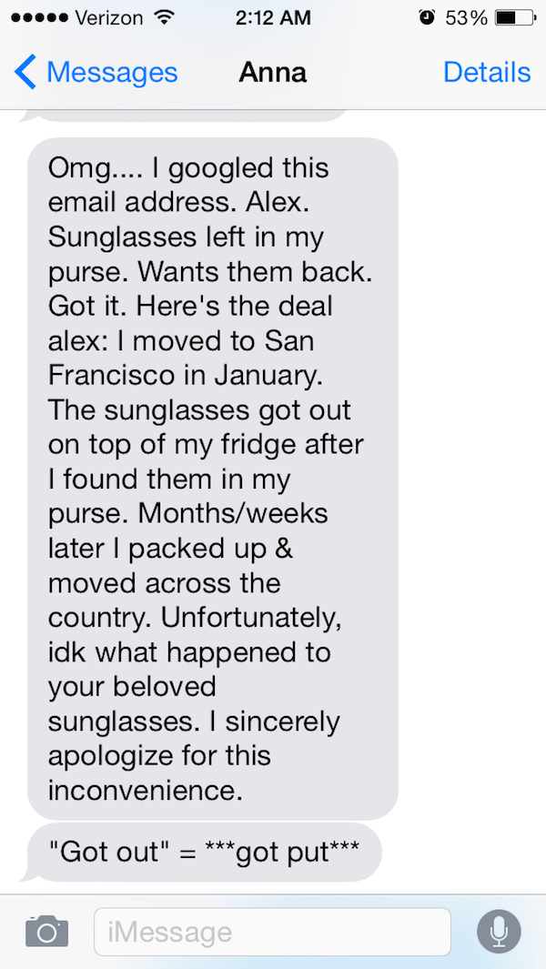 There You Go, the Queen!-Guy Whose Sunglasses Got Stolen After A One Nightstand Texts The Girl For A Year.