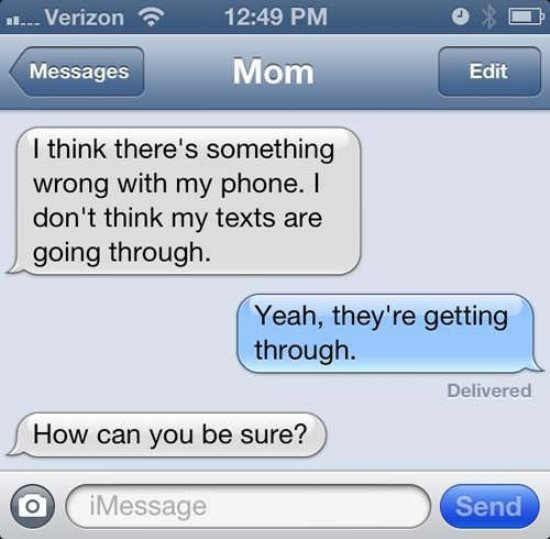 Another Mom Who Doesn't Quite Understand Technology-15 Most Awkward Texts From Mom