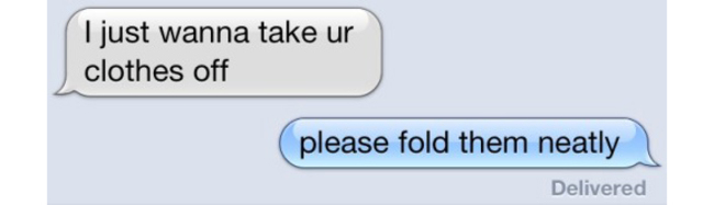 Please Fold Them Neatly-15 Times Sexting Went Wrong