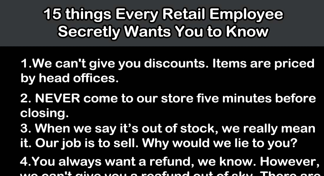 15 Things Every Retail Employee Secretly Wants You to Know