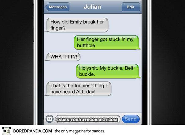 Her Finger Got Stuck In My Buckle-Funniest Iphone Autocorrect Fails
