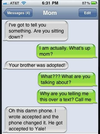 Son, your brother was adopted...-Funniest Iphone Autocorrect Fails