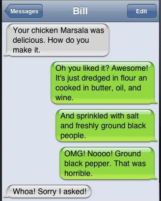 Your chicken Marsala was delicious.-Funniest Iphone Autocorrect Fails